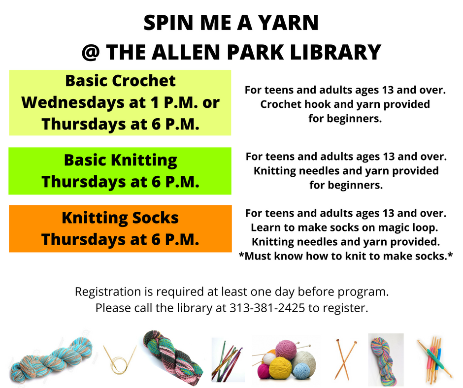 Spin Me a Yarn at the Allen Park Public Library flyer